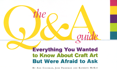Everything You Wanted to Know About Craft Art But Were Afraid to Ask