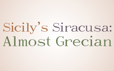 Sicily's Siracusa: Almost Grecian